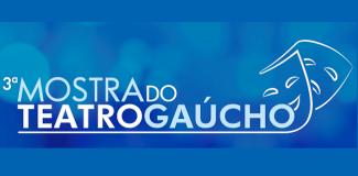 3ª Mostra do Teatro Gaúcho – Teatro da AMRIGS em Porto Alegre (Entrada Franca)